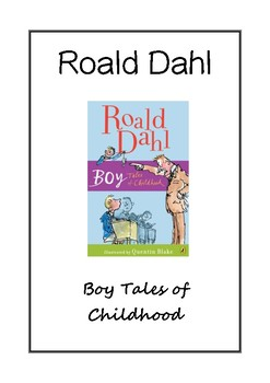 Roald Dahl - Boy / Boy tales of childhood Questions including super six