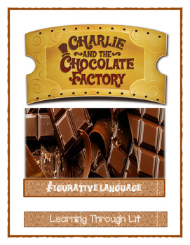 Roald Dahl CHARLIE AND THE CHOCOLATE FACTORY Figurative Language