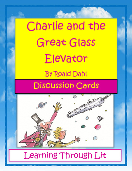 Roald Dahl CHARLIE AND THE GREAT GLASS ELEVATOR - Discussi