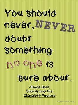 "Roald Dahl Quote ""Never Doubt"" Poster"