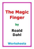 "Roald Dahl ""The Magic Finger"" worksheets"