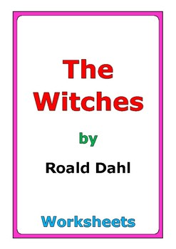 "Roald Dahl ""The Witches"" worksheets"