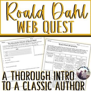 Roald Dahl WebQuest!  Author Study!  Biography Activity!