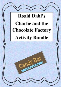Roald Dahl's Charlie and the Chocolate Factory Activity and Work Bundle