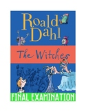 "Roald Dahl's ""The Witches"" Final Exam (41 Mult. Choice Que"
