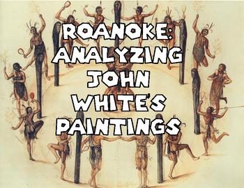 Roanoke: Analysis of John White's Paintings