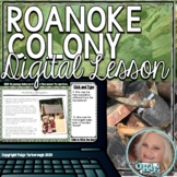 Roanoke Colony Digital Lesson - Distance Learning