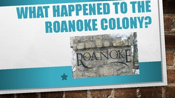 Roanoke Colony Power Point/ Interactive Notebook/ Research Activity
