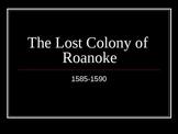 Roanoke Colony Powerpoint