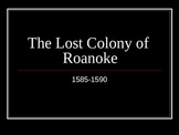 Roanoke Colony Powerpoint