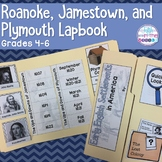 Roanoke/Jamestown/Plymouth Lapbook/Interactive Notebook fo