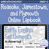 Roanoke/Jamestown/Plymouth ONLINE Interactive Notebook - D