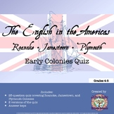 Roanoke, Jamestown, and Plymouth: Early English Colonies Quiz