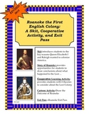 Roanoke, The First English Colony: A Skit and Cooperative