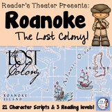 Roanoke: The Lost Colony!  A Reader's Theater (with differentiated parts!)
