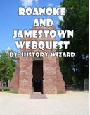 Roanoke and Jamestown Webquest
