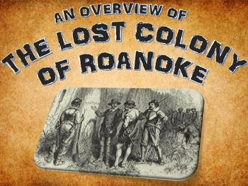 Roanoke the Lost Colony - PowerPoint with Assignments