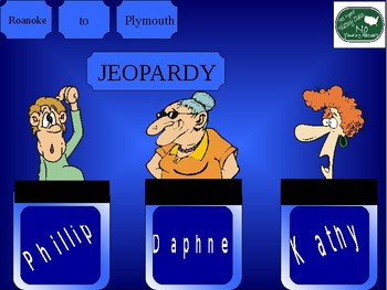 Roanoke through Plymouth Jeopardy Game