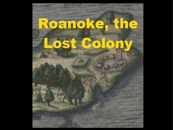 Roanoke, the Lost Colony Powerpoint