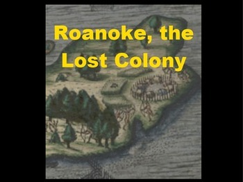 Roanoke, the Lost Colony Powerpoint