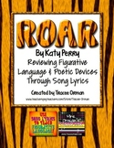 """""""Roar"""" By Katy Perry Figurative Language & Poetic Devices Distance Learning"""
