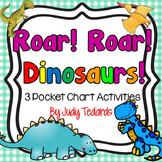 Roar! Roar! Dinosaurs! (3 Pocket Chart Poems and Songs)
