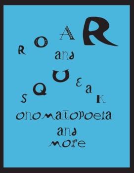 Roar and Squeak - Onomatopoeia and More