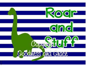 Roar and Stuff - Fun Printable Sign or Poster for the Classroom - PreK, K