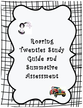 Roaring 20's Study Guide and Summative Assessment