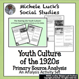 Roaring 20s 1920s Youth Culture U.S. History Primary Source Analysis Handout