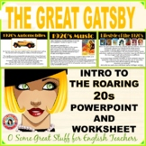 The Roaring 20's Dynamic PowerPoint/ Introduction for The Great Gatsby!