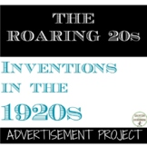 Roaring 20s Inventions of the 1920s Advertisement Project