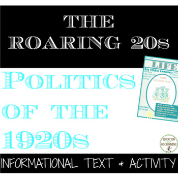 Roaring 20s Politics of the 1920s Text and Project with EDITABLE rubric