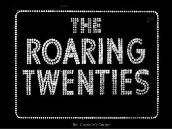 Roaring Twenties POWERPOINT WITH NOTES - 5TH SS