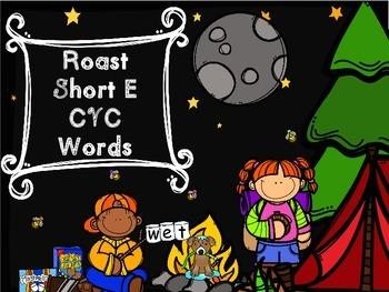 Roast A Cvc Word - Short E