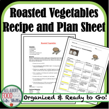 Roasted Vegetables Recipe- Organized for a FACS Class!