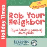 Rob Your Neighbor - A Description Review Game