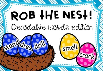 Rob the Nest - Decodable words edition