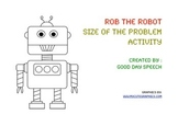 Rob the Robot Size of the Problem Activity