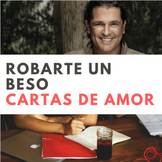 Robarte un Beso & Querido Tommy Valentine Letter-Writing Spanish Lesson