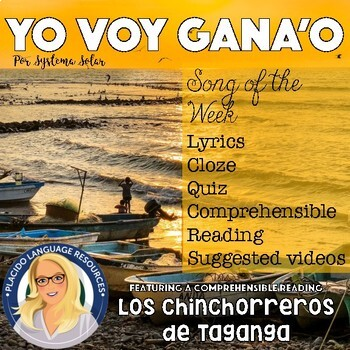 """Yo voy ganao"" Spanish Song of the Week Activities Packet"