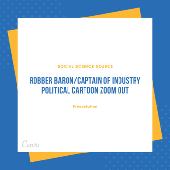 Robber Baron or Captain of Industry Political Cartoon Zoom Out