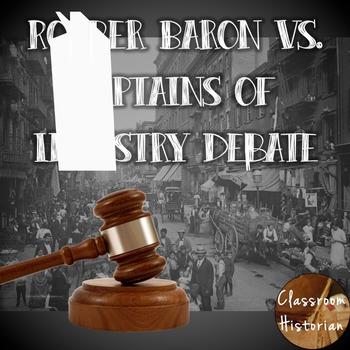 Robber Baron vs. Captains of Industry Debate