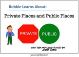 Robbie Learns about Public Places & Private Places: learni
