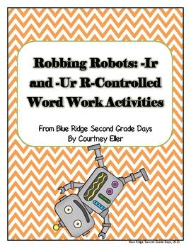 Robbing Robots -Ir and -Ur Word Work Activities