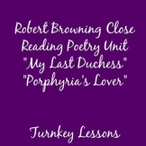 "Robert Browning: ""Porphyria's Lover"" + ""My Last Duchess"" Close Reading Lecture"