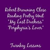 "Robert Browning: ""Porphyria's Lover"" + ""My Last Duchess"" C"