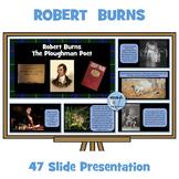 Robert Burns and Burns Night Presentation