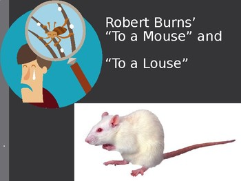 """Robert Burns """"To a Mouse"""" and """"To a Louse"""""""