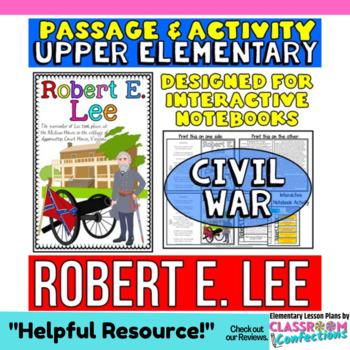 Robert E. Lee: Biography Reading Passage: Civil War